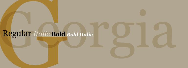 La tipografía Georgia fue diseñada en 1993 por Matthew Carter para Microsoft. Una de sus características es su legibilidad en pequeño tamaño