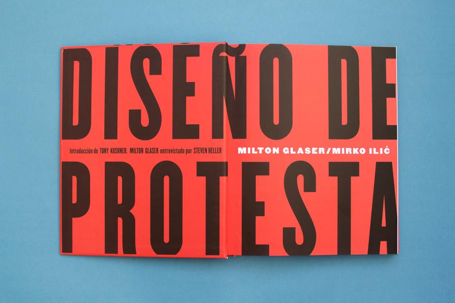 Portada del libro Diseño de Protesta de Milton Graser & Mirko Ilic.